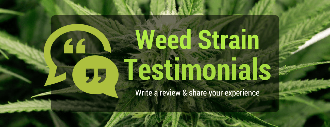 Weed Strain Reviews